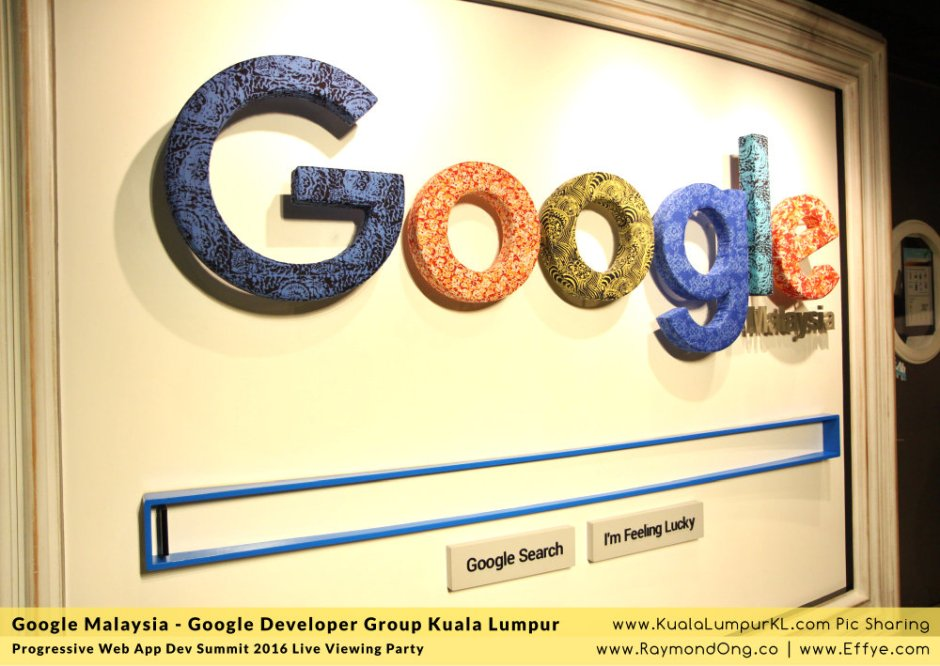 google-malaysia-google-developer-group-kuala-lumpur-progressive-web-app-dev-summit-2016-future-internet-technology-trend-effye-media-online-advertising-raymond-ong-effye-ang-a01