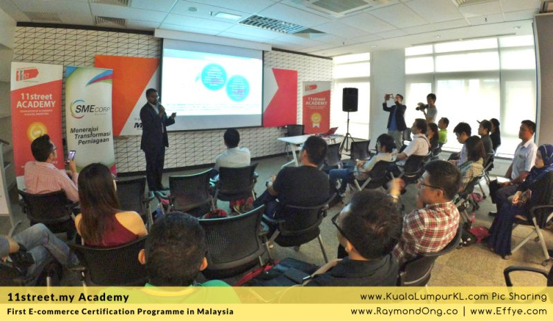 first-e-commerce-certification-programme-11street-academy-endorsed-by-malaysia-digital-economy-corporation-mdec-and-google-adwords-and-facebook-raymond-ong-effye-media-ainnur-assyeilla-a12